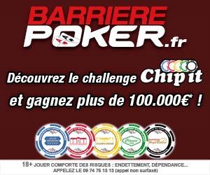Barrière Poker : gagnez plus de 100000 euros avec Chip It