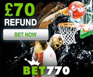 www.bet770.com | Get £20 free Bonus on your first bet + Your first Bet refunded up to £70
