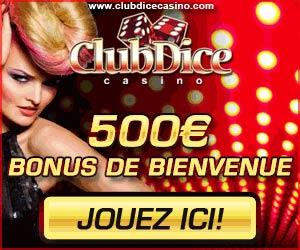 ClubDiceCasino.com - Bonus de 500 euros offert
