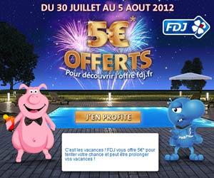 FDJ : 5 euros offerts du 30 juillet au 5 août 2012