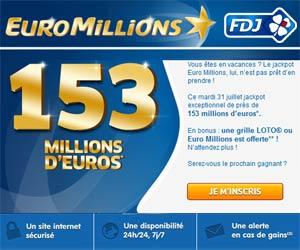 FDJ : 1 grille offerte pour tenter de gagner les 153 Millions du tirage Euro Millions 31 juillet 2012