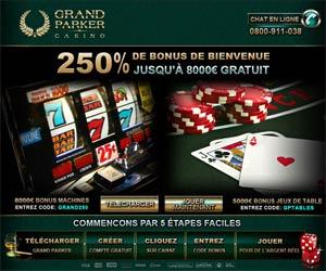Casino GrandParker - Bonus de 250% sur premier dépôt pouvant atteindre 8000 euros