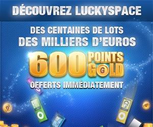 www.Luckyspace.com | Le site du Divertissement et de la Chance