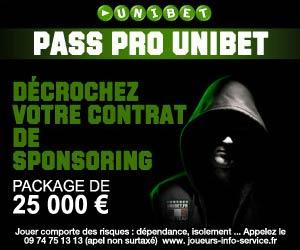 Pass Pro Unibet - Pack de 25000 euros pour rejoindre la Team Pro Unibet