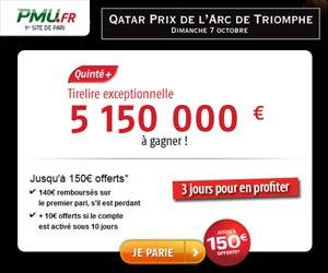 PMU.fr : jusqu'à 150 euros offerts sur les courses du Grand Prix de l'Arc de Triomphe du 5 au 7 octobre 2012
