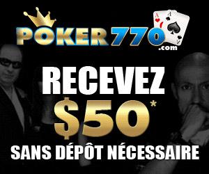 Poker770 - 4 tournois gratuits chaque jour