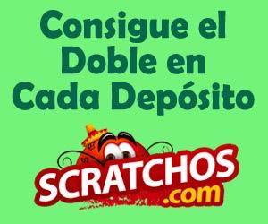 Scratchos.com : 100% de bonificación en cada depósito