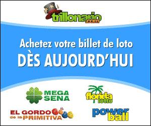 www.Trillonario.com & www.Wintrillions.com - Participez aux principales loteries mondiales