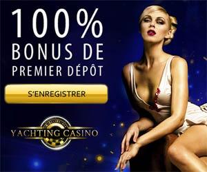 Cliquez ici pour jouer sur Yachting Casino : 100% de Bonus jusqu'à 250€